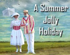 A Summer Jolly Holiday