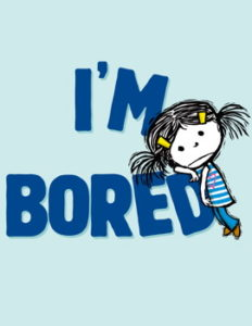 I'm bored by Michael Ian Black; illustrated by Debbie Ridpath Ohi