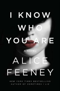 Book Cover I Know Who You Are by Alice Feeney