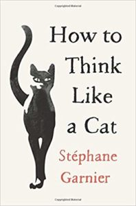 Book Cover for How to Think Like a Cat by Stephane Garnier