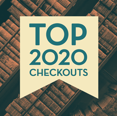 Top Checkouts of 2020