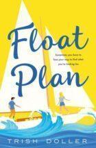 Float Plan by Trish Doller
